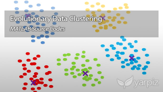 Evolutionary Data Clustering in MATLAB - Yarpiz