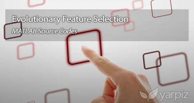 Feature Selection using Metaheuristics and EAs - Yarpiz