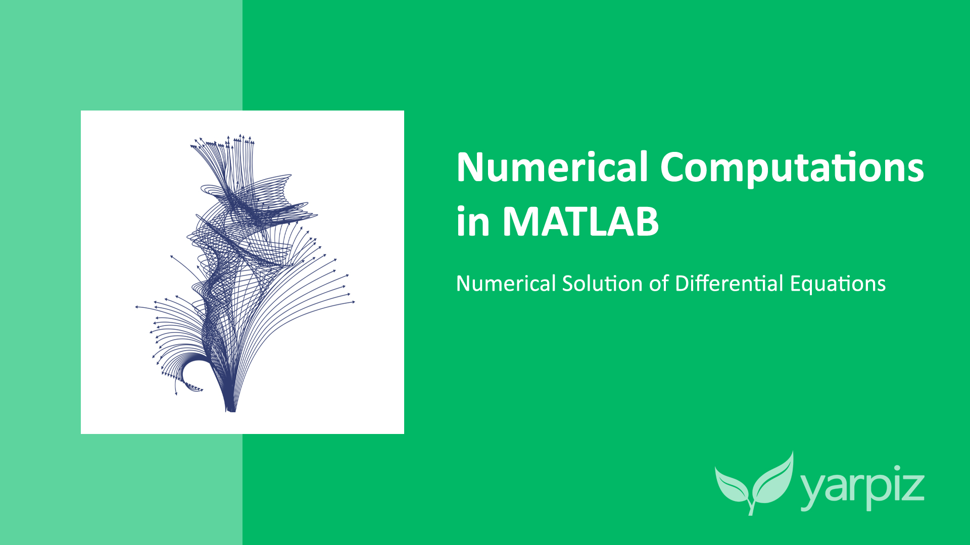 Numerical Computations in MATLAB: Numerical Solution of