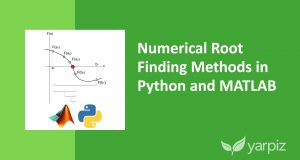 Numerical Root Finding Methods in Python and MATLAB – Video Tutorial